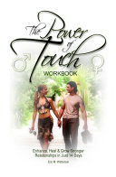 Pdf The Power of Touch Workbook - Enhance, Heal and Grow Stronger Relationships in Just 14 Days