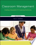 Classroom Management  Creating a Successful K 12 Learning Community  6th Edition