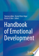 """Handbook of Emotional Development"" by Vanessa LoBue, Koraly Pérez-Edgar, Kristin A. Buss"