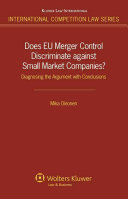 Does EU Merger Control Discriminate Against Small Market Companies?