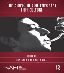 Pdf The Biopic in Contemporary Film Culture Telecharger