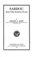 Sardou and the Sardou Plays
