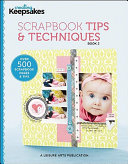 Scrapbook Tips   Techniques