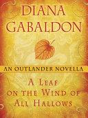A Leaf on the Wind of All Hallows: An Outlander Novella