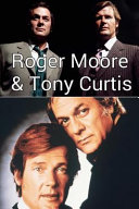 Roger Moore and Tony Curtis