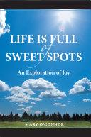 Pdf Life Is Full of Sweet Spots