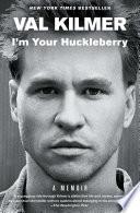 I m Your Huckleberry