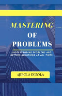 Mastering of Problems