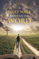 A Daily Walk Through the Word