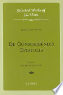 Selected works of J. L. Vives. 3. De conscribendis epistolis