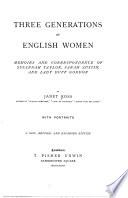 Three Generations Of English Women Book PDF