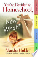 You ve Decided to Homeschool  Now What