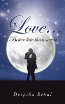 Love . . . Better Late Than Never Pdf/ePub eBook