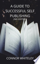 A Guide To Successful Self Publishing