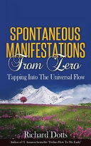 Spontaneous Manifestations from Zero