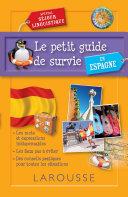 Pdf Le petit guide de survie en Espagne, spécial séjour linguistique Telecharger