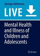 Mental Health and Illness of Children and Adolescents