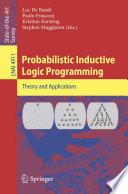 Probabilistic Inductive Logic Programming