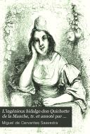 L'ingénieux hidalgo don Quichotte de la Manche, tr. et annoté par L. Viardot