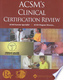 ACSM's Clinical Certification Review