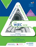Mastering Mathematics for WJEC GCSE