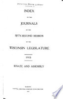 Index To The Journals Of Thhe Wisconsin Legislature
