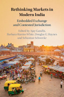 Rethinking Markets in Modern India
