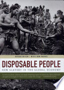 """""""Disposable People: New Slavery in the Global Economy"""" by Kevin Bales"""