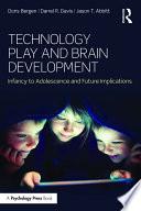 Technology Play and Brain Development