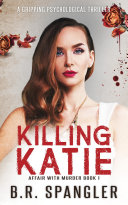 Killing Katie: An addictive psychological thriller packed with stunning twists Pdf