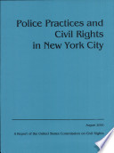 Police Practices and Civil Rights in New York City