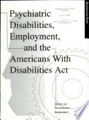 Psychiatric Disabilities, Employment, and the Americans with Disabilities Act