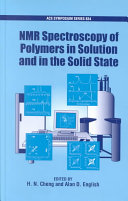NMR Spectroscopy of Polymers in Solution and in the Solid State Book