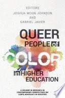 Queer People of Color in Higher Education