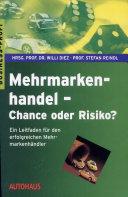 Mehrmarkenhandel - Chance oder Risiko?