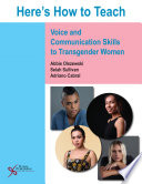 Here s How to Teach Voice and Communication Skills to Transgender Women