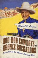 Hoo-Doo Cowboys and Bronze Buckaroos
