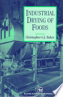 Industrial Drying of Foods Book