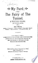 My Pard  Or  The Fairy of the Tunnel Book