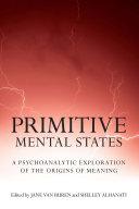 Primitive Mental States