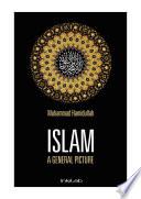 ISLAM     A GENERAL P  CTURE