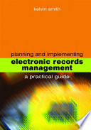 Planning And Implementing Electronic Records Management Book PDF