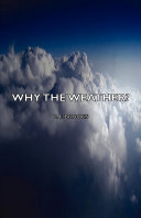 Why the Weather? Book