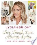 Live  Laugh  Love  Always  Lydia
