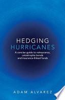 Hedging Hurricanes