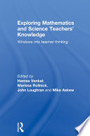 Exploring Mathematics and Science Teachers' Knowledge