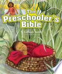 The Preschooler s Bible