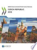 OECD Environmental Performance Reviews  Czech Republic 2018