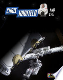 Chris Hadfield and Living on the International Space Station