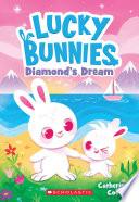 Diamond s Dream  Lucky Bunnies  3
